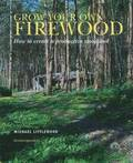 Grow Your Own Firewood