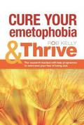 Cure Your Emetophobia &; Thrive