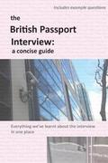 The British Passport Interview: A Concise Guide
