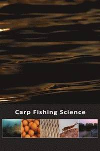 Carp Fishing Science