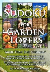 Sudoku for Garden Lovers: v. 1