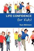 Life-confidence for Kids!
