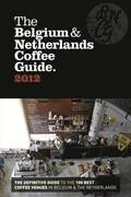 The Belgium &; Netherlands Coffee Guide