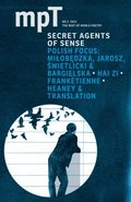 Secret Agents of Sense 2013 (Modern Poetry in Translation, Third Series)