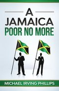 A Jamaica Poor No More