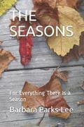 The Seasons: For Everything There Is a Season