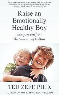 Raise an Emotionally Healthy Boy