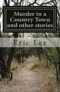Murder in a Country Town and other stories