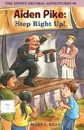Aiden Pike: Step Right Up!