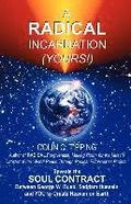 Radical Incarnation (Yours!)