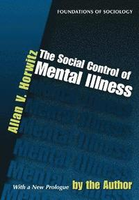 The Social Control of Mental Illness