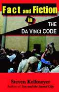 Fact and Fiction in 'The Da Vinci Code'