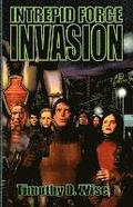 Intrepid Force: Invasion