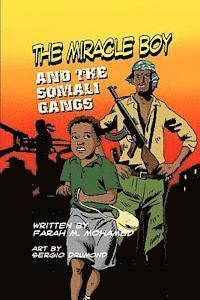 The Miracle Boy and the Somali Gangs: A Graphic Novel