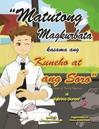 Matutong Magkurbata kasama ang Kuneho at ang Soro (Learn To Tie A Tie With The Rabbit And The Fox)
