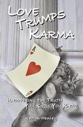 Love Trumps Karma