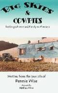 Big Skies & Cowpies: Building a Home and Family in Montana