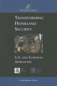 Transforming Homeland Security