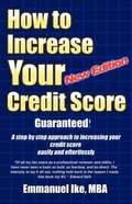 How to Increase Your Credit Score Guaranteed New Edition