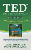 TED* for Diabetes: A Health Empowerment Story