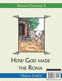 How God Made the Roma (a Romani Folktale)