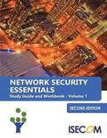 Network Security Essentials: Study Guide & Workbook - Volume 1 - Second Edition
