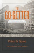 The Go-Getter: The Timeless Classic That Tells You How to Be One