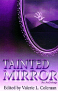 Tainted Mirror: An Anthology