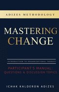 Mastering Change Participant's Manual