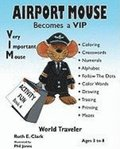 Airport Mouse Becomes A Vip/Vim World Traveler