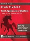 Oracle 11g Grid and Real Application Clusters