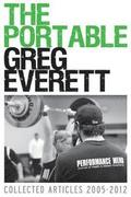 The Portable Greg Everett: Collected Articles 2005-2012