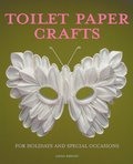 Toilet Paper Crafts for Holidays and Special Occasions