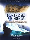 Fortresses and Icebergs, Volume 1