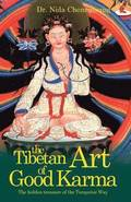 The Tibetan Art of Good Karma
