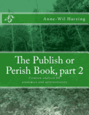 The Publish or Perish Book, part 2: Citation analysis for academics and administrators