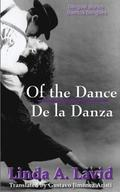 Of the Dance/De La Danza (English &; Spanish Edition)