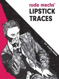 Rude Mechs' Lipstick Traces