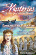 The Mysteries - Daughter of Darkness: A Novel of Ancient Eleusis