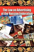 The Law on Advertising of the Russian Federation