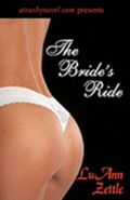 The Bride's Ride: A romantic novel of erotic love of a runaway bride from Las Vegas to New York to the wealthy estates of the Hudson Riv