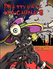 Pretty Hate Machines