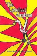 The Loneliest Airplane