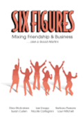 Six Figures: Mixing Friendship & Business ... Like a Good Martini