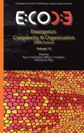 Emergence, Complexity &; Organization 2008 Annual