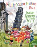 Filastrocche Italiane Volume 2 - Italian Nursery Rhymes Volume 2