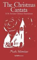 The Christmas Cantata: A St. Germaine Christmas Entertainment