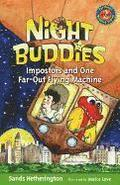 Night Buddies and One Far-Out Flying Machine