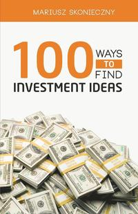 100 Ways to Find Investment Ideas