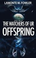 The Watchers of Ur: Offspring